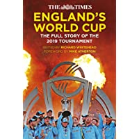 England's World Cup: The Full Story of the 2019 Tournament