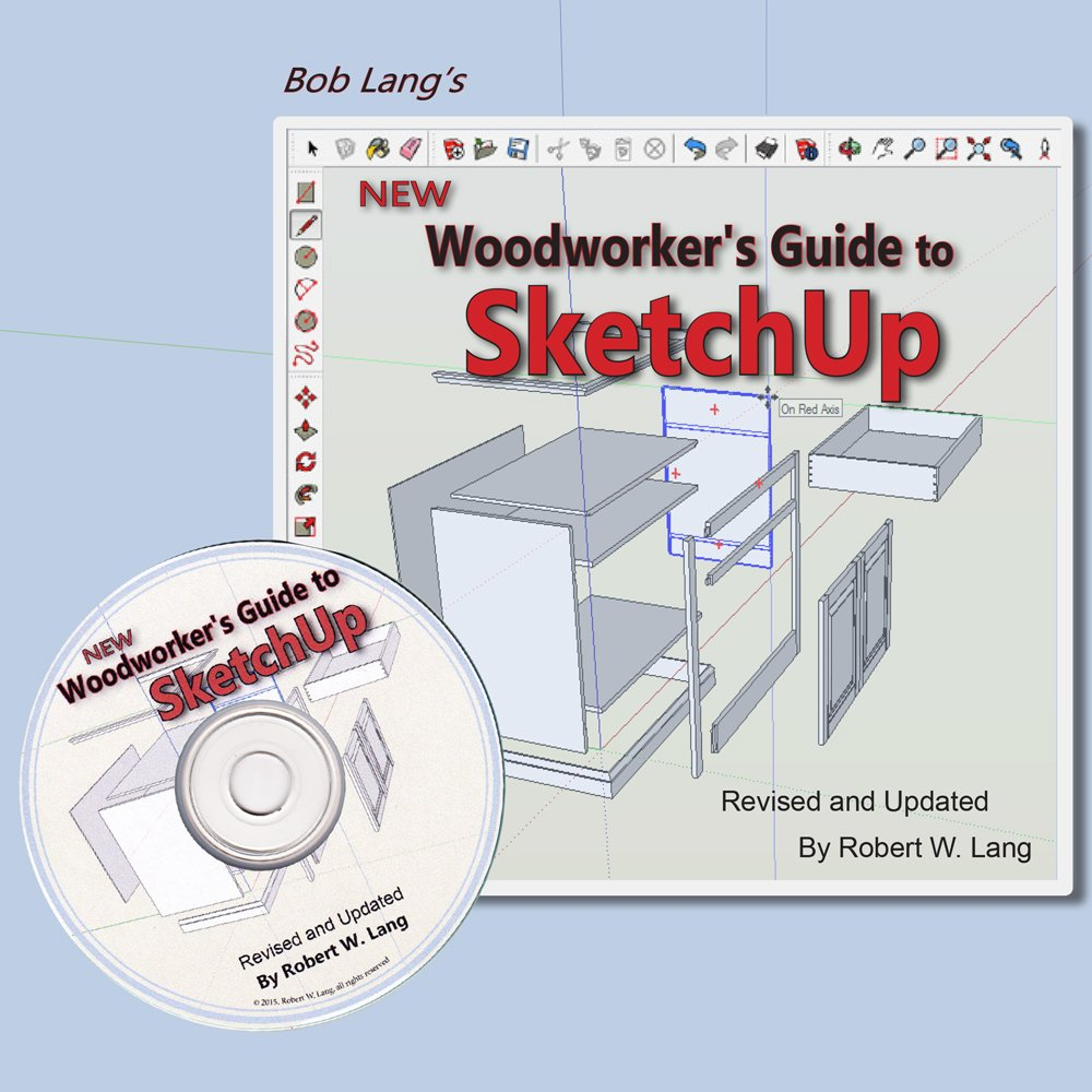 new woodworker s guide to sketchup robert w lang 9780692451526