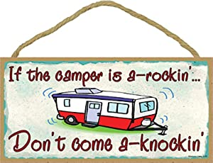 "Blackwater Trading If The Camper is a Rockin Don't Come Knockin Pull Travel Trailer Sign Wall Plaque 5""x10"""