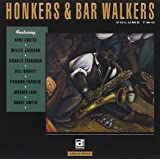 Honkers & Bar Walkers, Vol. 2
