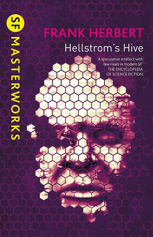 Hellstrom's Hive (S.F. MASTERWORKS)