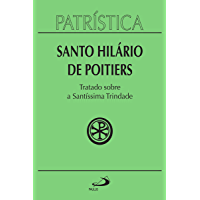 Patrística - Tratado sobre a Santíssima Trindade - Vol. 22