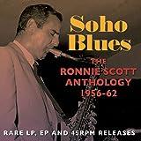 Soho Blues: The Ronnie Scott Anthology 1956-62