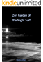 Zen Garden of the Night Surf: A Photography Book