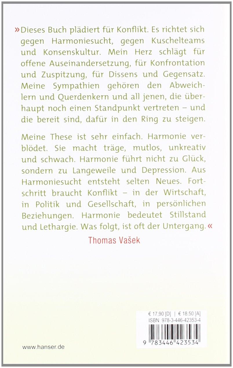 Die Weichmacher: Das süße Gift der Harmoniekultur - Thomas Vasek -  Amazon.de: Bücher