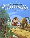 Les souvenirs de Mamette, Tome 1 : La vie aux champs