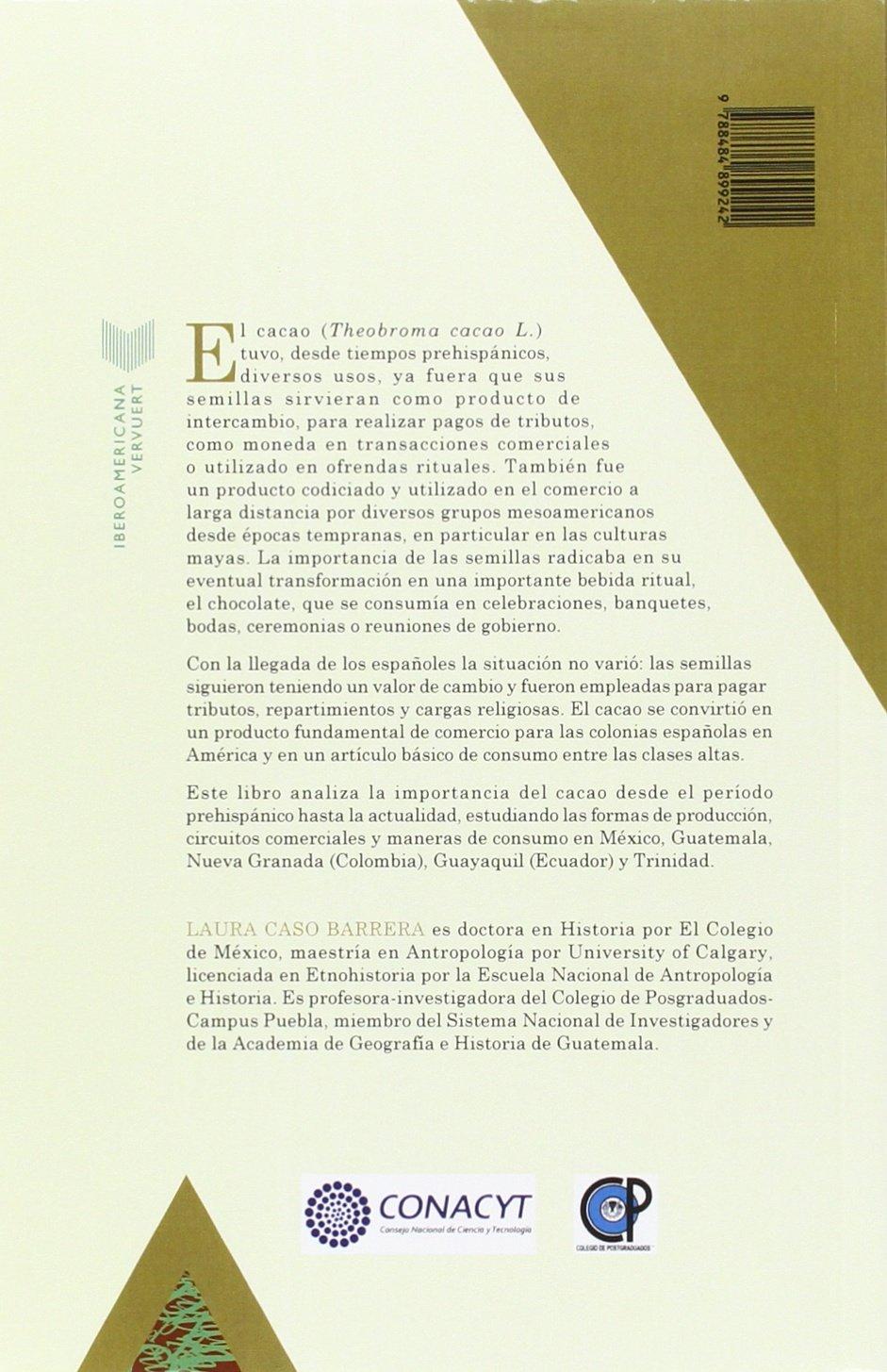 Cacao : producción, consumo y comercio : del período prehispánico a la actualidad en América Latina Tiempo Emulado. Historia de América y España: Amazon.es: ...