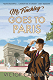 Mr Finchley Goes to Paris (Classic Canning Book 2) (English Edition)