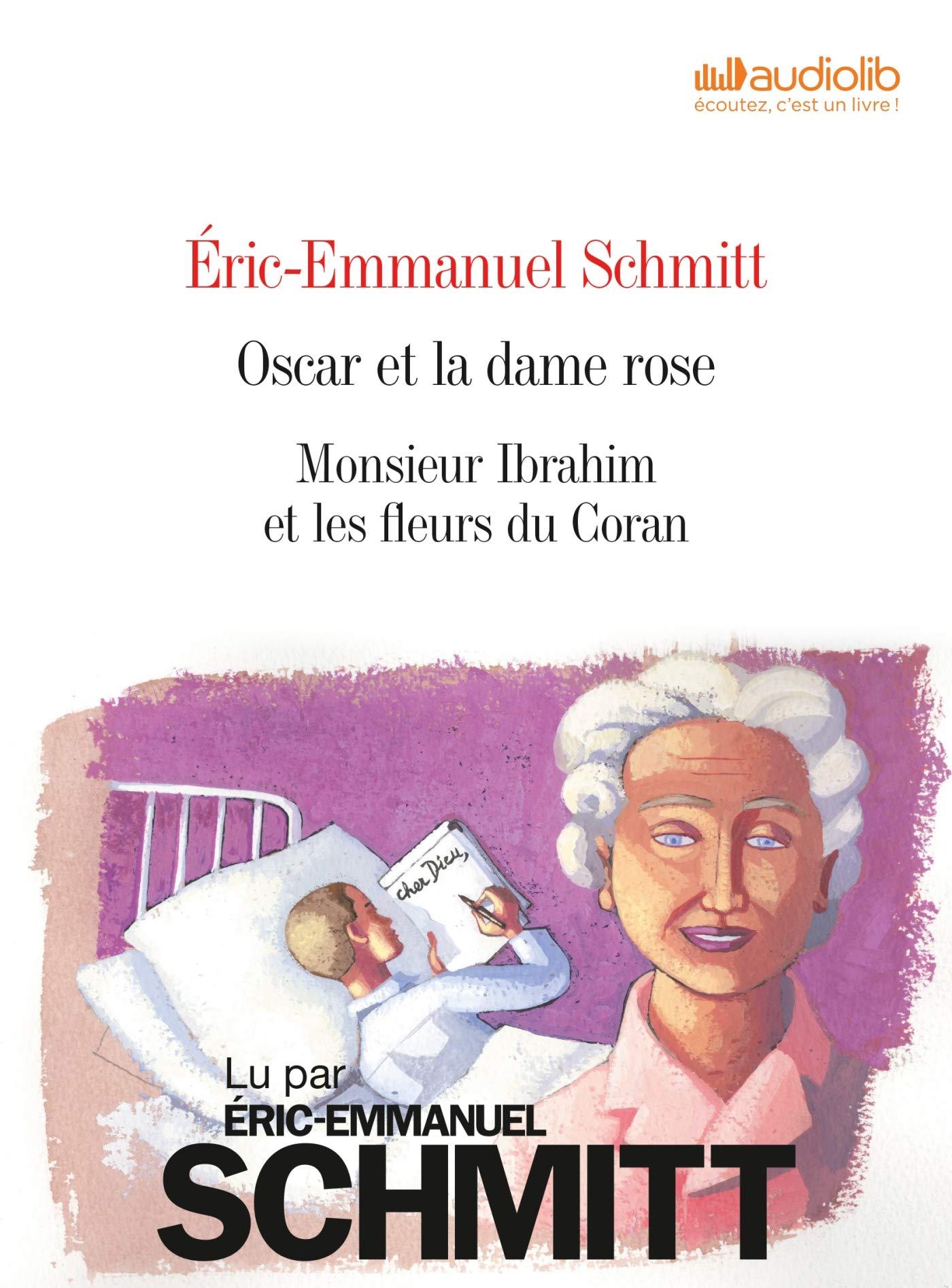 Eric Emmanuel Schmitt Oscar Et La Dame Rose Monsieur Ibrahim Coffret 2 Cd Livre Audio 2 Cd Mp3 Le Cycle De L Invisible Oscar Et La Dame Rose Monsieur Ibrahim French