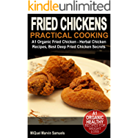Fried Chickens: Practical Cooking