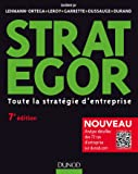 Strategor - 7e éd. : Toute la stratégie d'entreprise (Livres en Or)