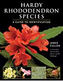 Hardy Rhododendron Species: A Guide to Identification