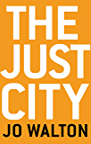 The Just City (Just City 1) (English Edition)
