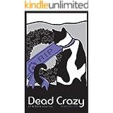 Dead Crazy (Lil & Boris #5) (Lil and Boris Mysteries)
