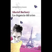 La elegancia del erizo (Biblioteca Formentor) (Spanish Edition)