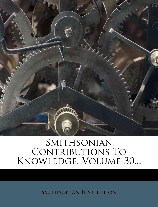 Download Smithsonian Contributions To Knowledge, Volume 30... pdf epub