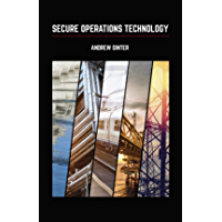 Secure Operations Technology (English Edition)