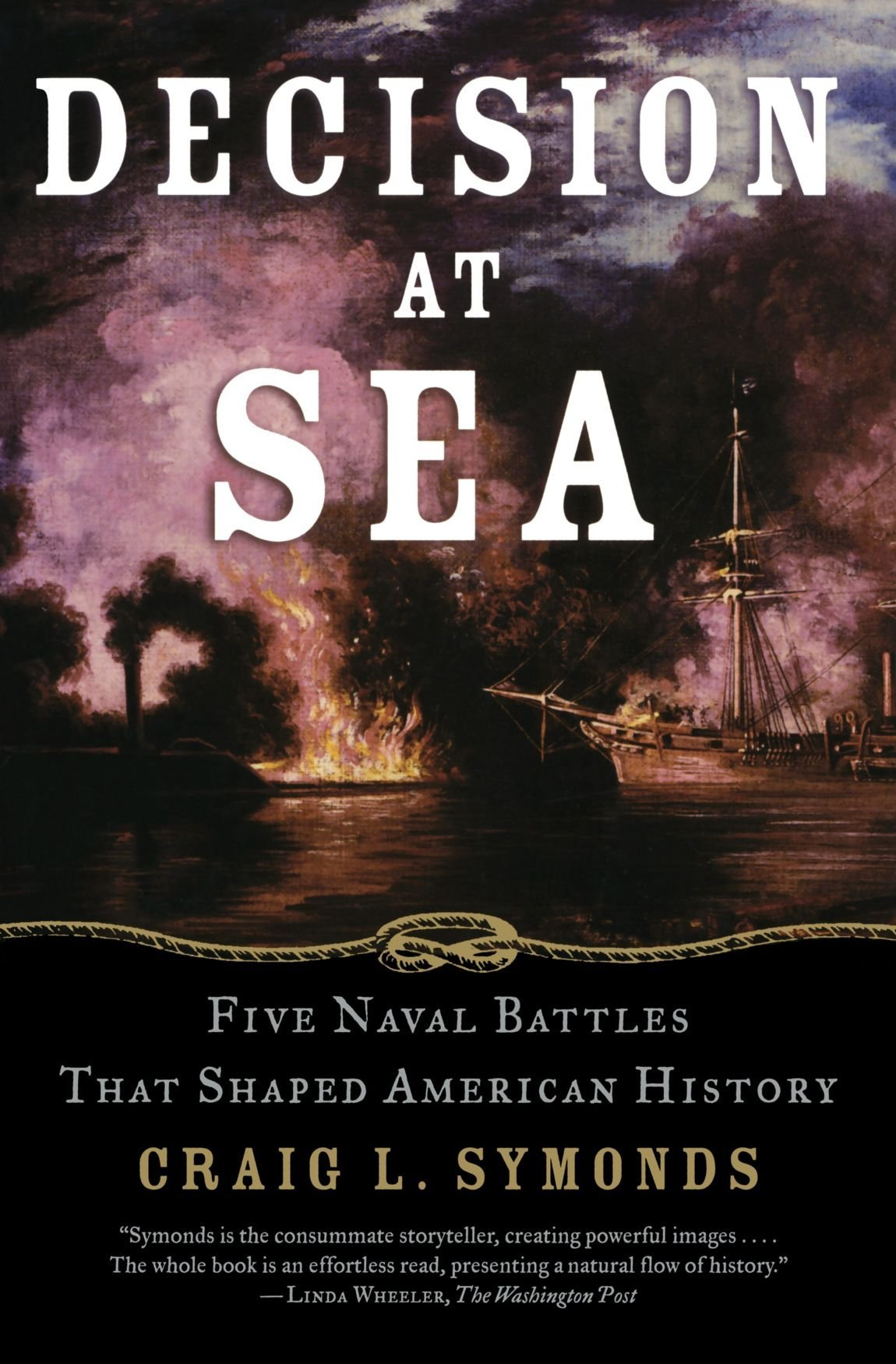 Decision at Sea: Five Naval Battles That Shaped American History by Craig L. Symonds (1-Oct-2006) Paperback pdf epub