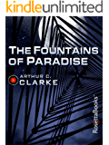 The Fountains of Paradise (Arthur C. Clarke Collection) (English Edition)