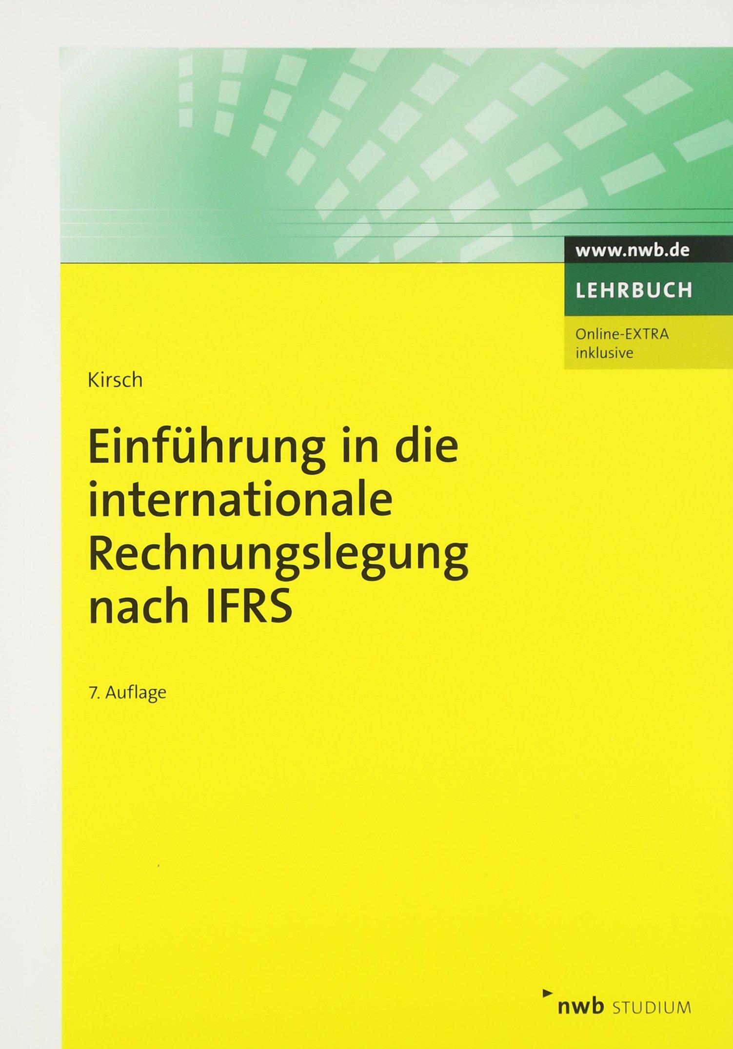 Einführung in die internationale Rechnungslegung nach IFRS (NWB Studium Betriebswirtschaft)