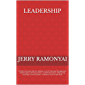 Leadership: Problem Solving, Decision Making, Critical Thinking, Management, Self Discipline, Skill Acquisition…