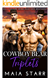 Cowboy Bear Triplets (Billionaire Bear Rancher Brothers Book 6)