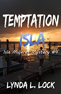 Temptation Isla: A murder mystery full of twists from the author of Tormenta Isla (