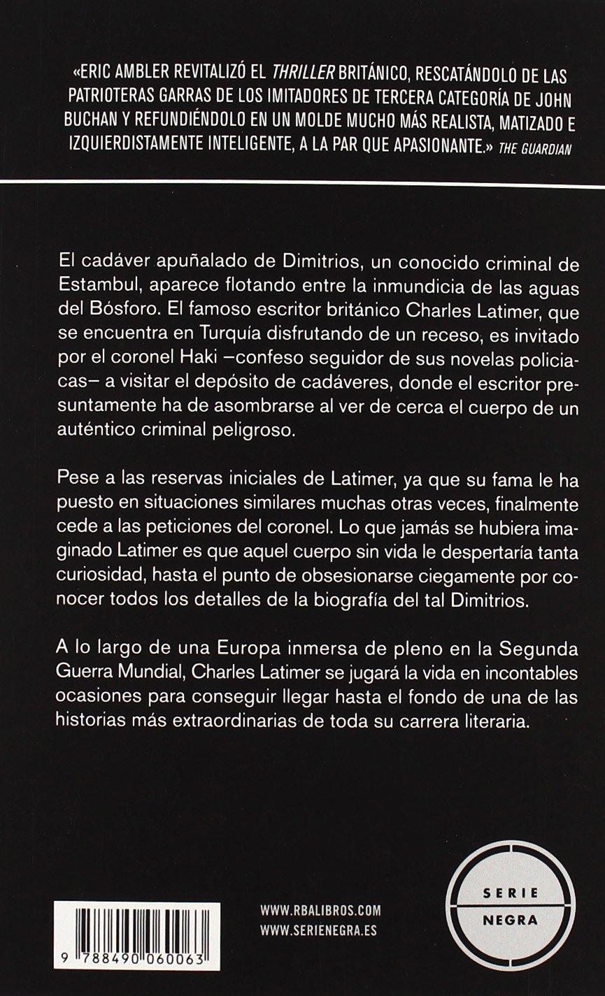 La máscara de Dimitrios (Spanish Edition): Eric Ambler: 9788490060063: Amazon.com: Books