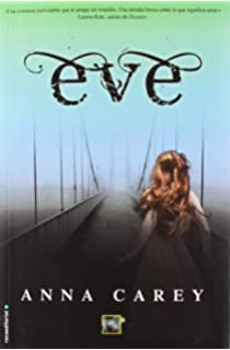 Eve (Spanish Edition) (Eve Trilogy)