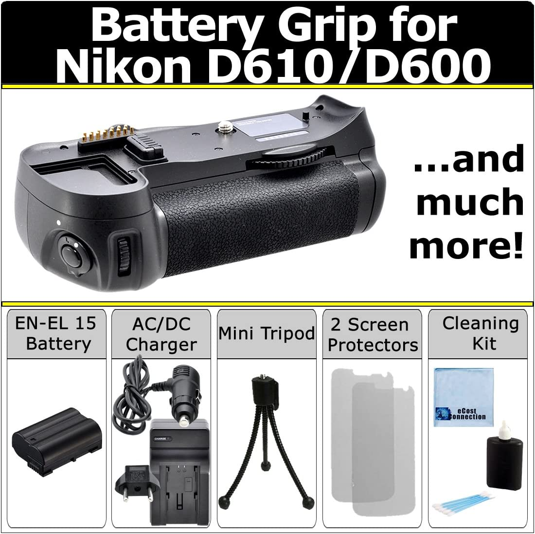 Qty 4 Replacement EN-EL15 Batteries Battery and Charger Kit for Nikon D600 D610 Digital SLR Camera Includes Vertical Battery Grip Rapid AC//DC Charger Micro Fiber Cleaning Cloth
