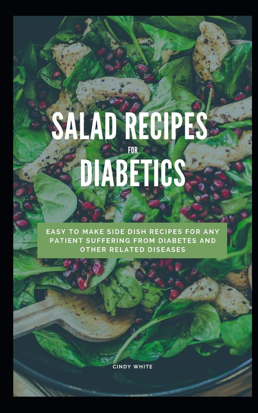 Salad Recipes For Diabetics Easy To Make Side Dish Recipes