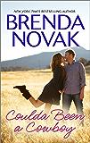Coulda Been a Cowboy (Dundee, Idaho series Book 8)