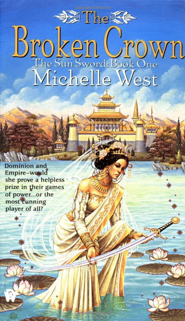 Download The Broken Crown The Sun Sword 1 By Michelle West