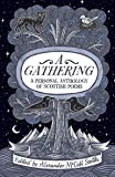 A Gathering: A Personal Anthology of Scottish Poems