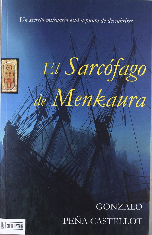 El Sarcófago de Menkaura (Spanish Edition)