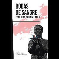 Bodas de sangre: Federico García Lorca (Con biografía, contexto histórico y guía) (Spanish Edition)