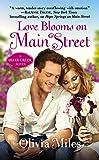 Love Blooms on Main Street: The Briar Creek Series