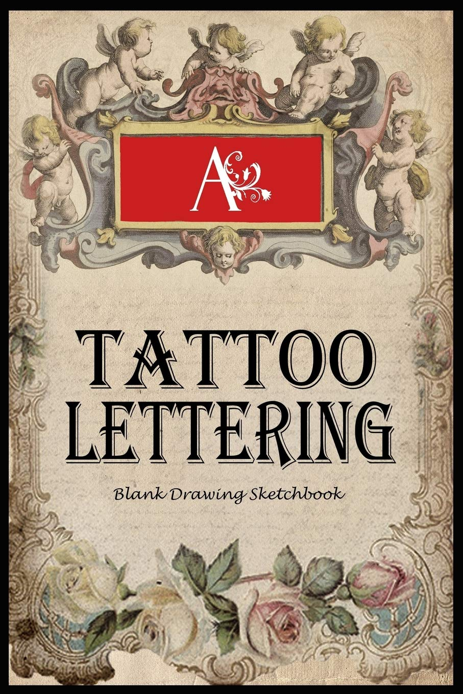 Amazon Com Tattoo Lettering Blank Sketchbook For Drawing And Doodling Body Art Ideas Tattoo Artist Gift Journal 9781699524084 Publishers Unique Daily Books