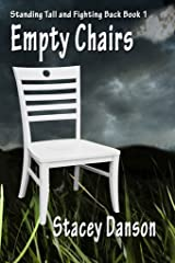Empty Chairs: Much more than a story about child abuse (Standing Tall and Fighting Back. Book 1) Kindle Edition