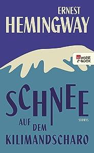 Schnee auf dem Kilimandscharo (German Edition)