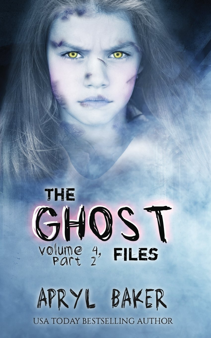 Download The Ghost Files 4: Part 2 (Volume 4) PDF