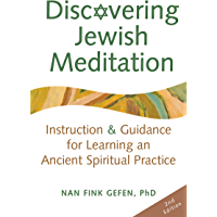 Discovering Jewish Meditation (2nd Edition): Instruction & Guidance for Learning an Ancient Spiritual Practice