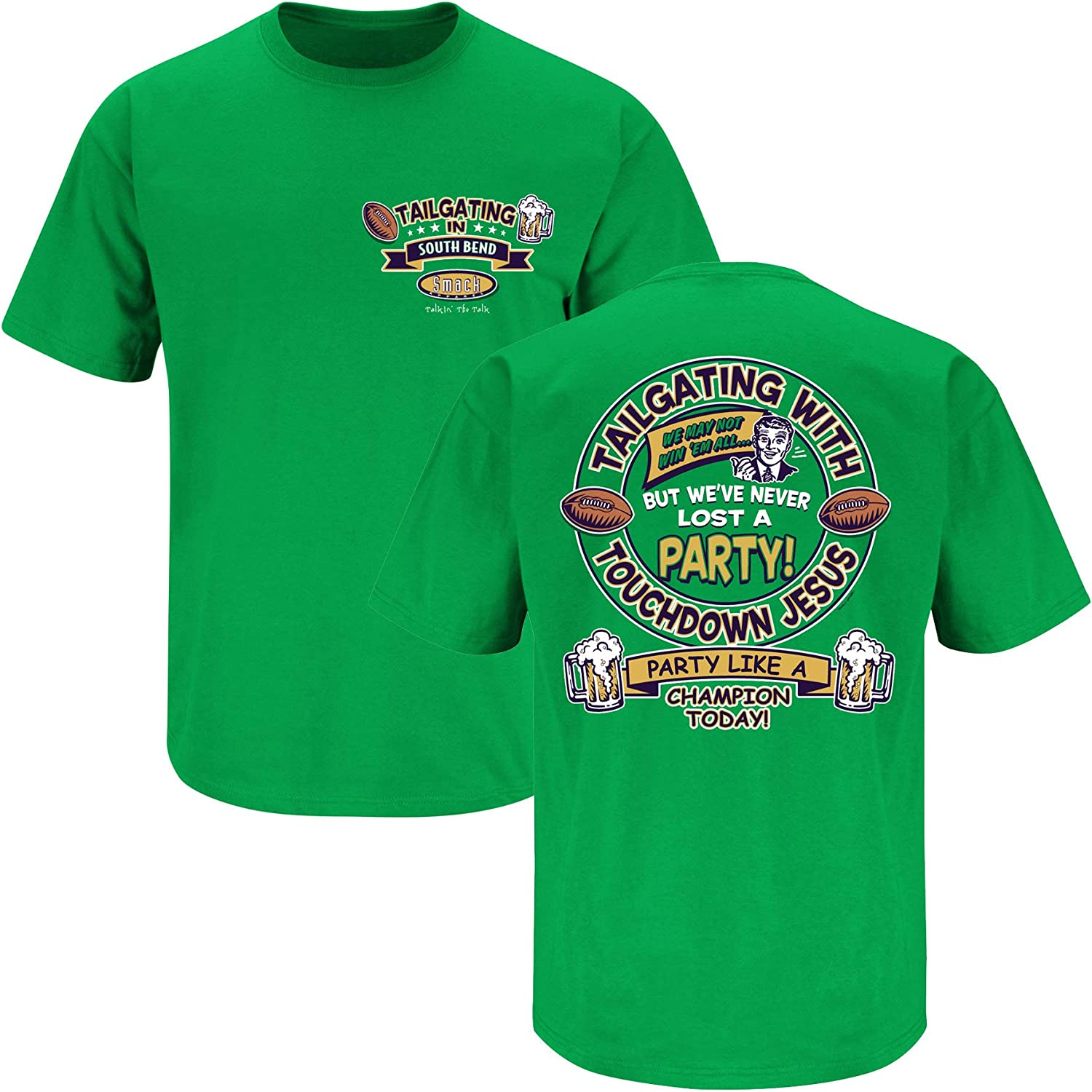Tailgating in South Bend Green T Shirt Smack Apparel Notre Dame Football Fans Sm-5X