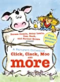A Barnyard Collection: Click, Clack, Moo and More (A Click Clack Book)