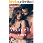 Erotica: Midnight Tales (40+ Sexy Short Story Bundle for Adults with Taboo themes like Wife Sharing, Rough, First Time, Multiple Partners, Group, Menage, MMF FFM, BDSM, Alpha Male and MORE!)