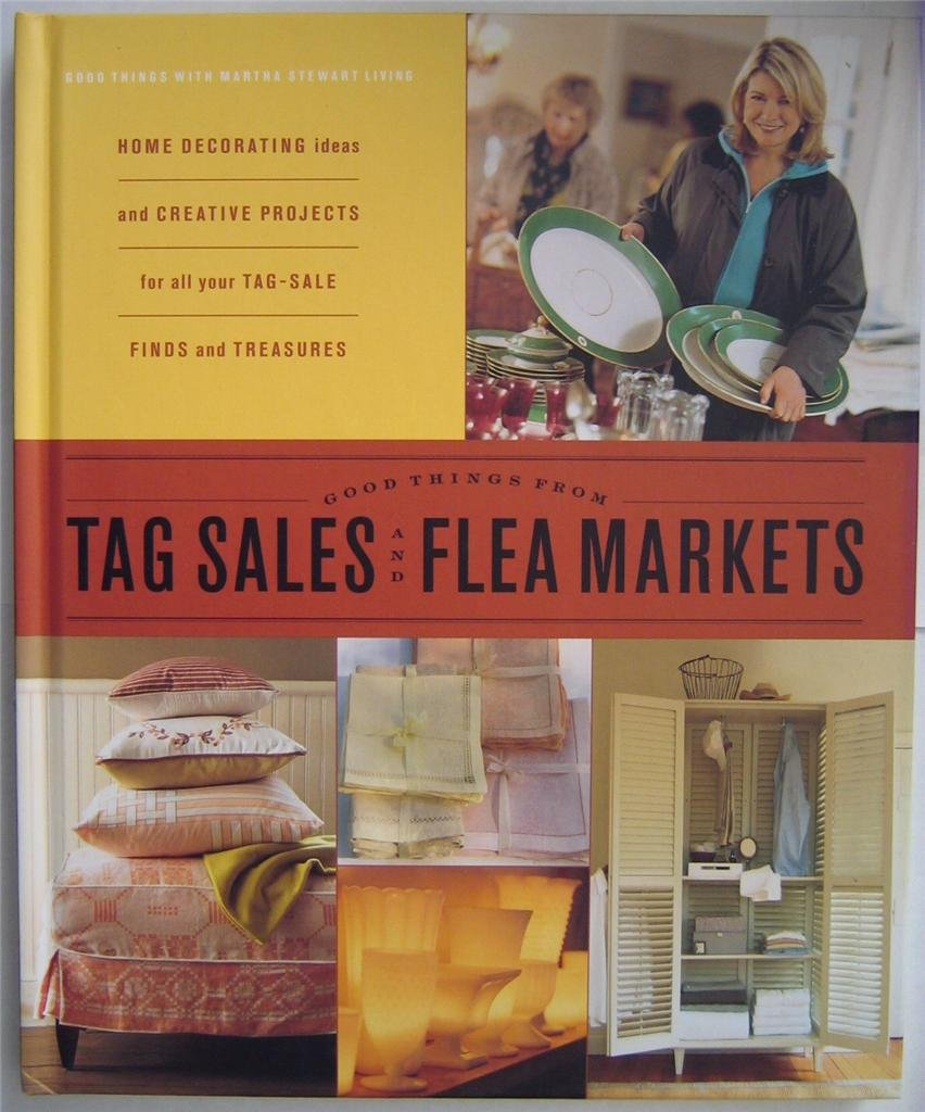 Read Online Good Things from Tag Sales & Flea Markets pdf