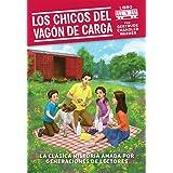 Los Chicos del vagon de carga (Spanish Edition) (1)