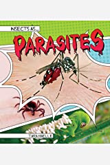 Insects as Parasites (Insects As…) Kindle Edition