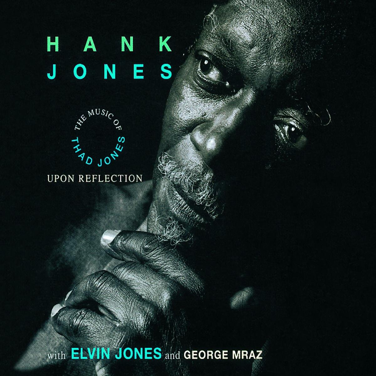 JONES, HANK - Upon Reflection: Music of Thad Jones - Amazon.com Music