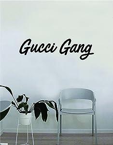 Gucci Gang Original Wall Decal Sticker Vinyl Art Bedroom Living Room Decor Decoration Teen Quote Inspirational Boy Girl Funny Rap Hip Hop Music Lyrics